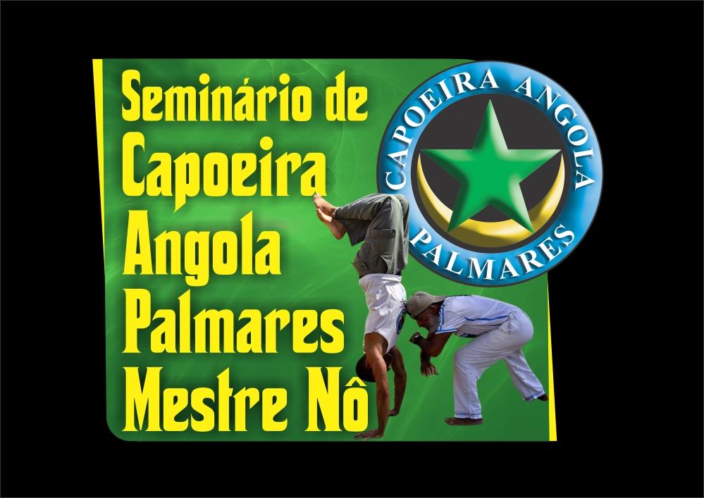 SEMINÁRIO INTERNACIONAL DE CAPOEIRA ANGOLA PALMARES